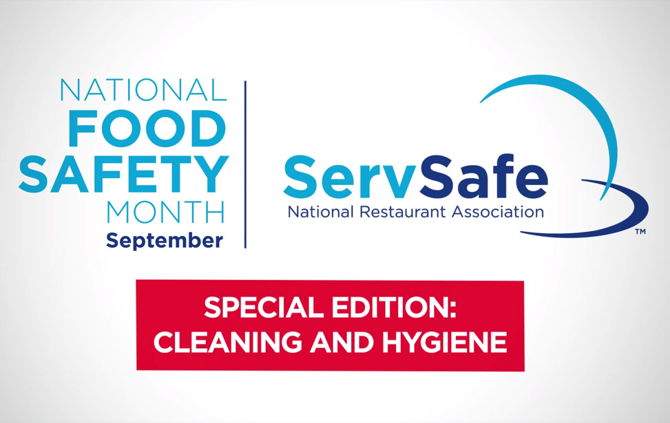 Food Safety Month Special Edition: Cleaning & Hygiene